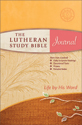 The Lutheran Study Bible Journal- Women's Edition