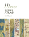 ESV Concise Bible Atlas