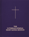 The Lutheran Hymnal: Sight Saving Edition