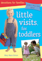 Little Visits for Toddlers - 3rd edition