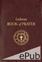 Lutheran Book of Prayer, Fifth Edition (EPUB Edition)