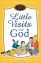Little Visits with God - Golden Anniversary Edition