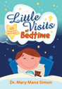 Little Visits at Bedtime (ebook Edition)