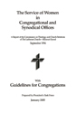 The Services of Women in Congregational and Synodical Offices - CTCR