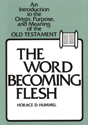 The Word Becoming Flesh (ebook Edition)