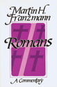 Romans:  A Commentary (ebook Edition)