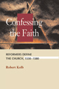 Confessing the Faith (ebook Edition)