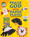 Praise God with Paper Plates