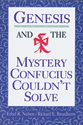 Genesis and the Mystery Confucius Couldn't Solve (EPUB Edition)