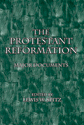 The Protestant Reformation: Major Documents (ebook Edition)