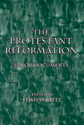 The Protestant Reformation: Major Documents (EPUB Edition)