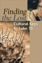 Finding the Lost Cultural Keys to Luke 15 (EPUB Edition)