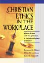 Christian Ethics in the Workplace (ebook Edition)