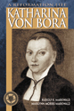 Katharina von Bora (ebook Edition)