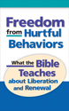 Freedom from Hurtful Behaviors