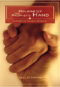 Holding Up the Prophet's Hand (ebook Edition)