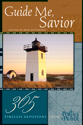 Guide Me, Savior: 365 Timeless Devotions from Portals of Prayer (ebook Edition)