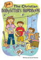 The Christian Babysitter's Handbook, 3rd edition