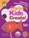 Christ's Kids Create, Volume 2