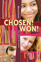 Chosen! Won!: Devotions for Teens by Teens