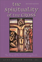 Spirituality of the Cross - Expanded & Revised (EPUB Edition)