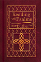 Reading the Psalms with Luther (ebook Edition)