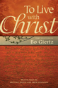 To Live with Christ (ebook Edition)