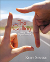 The Calling: Live a Life of Significance (ebook Edition)