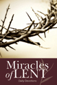 Miracles of Lent - Devotional
