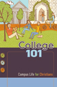 College 101: Campus Life for Christians (ebook Edition)