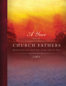 A Year with the Church Fathers: Meditations for Each Day of the Church Year (ebook Edition)