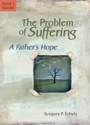 The Problem of Suffering: A Father's Hope