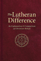 The Lutheran Difference (ebook Edition)