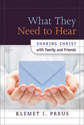 What They Need To Hear (ebook Edition)
