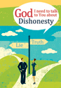 God, I need to talk to You about Dishonesty (ebook Edition)