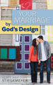 Your Marriage by God's Design (ebook Edition)
