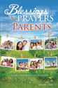 Blessings and Prayers for Parents  (ebook Edition)