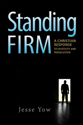 Standing Firm: A Christian Response to Hostility and Persecution (ebook edition)