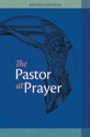 The Pastor At Prayer - Revised Edition (ebook edition)