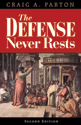 The Defense Never Rests - Second Edition (ebook edition)