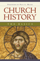 Church History: The Basics (ebook edition)