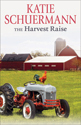 The Harvest Raise (ebook edition)