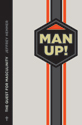 Man Up!: The Quest for Masculinity (eBook edition)