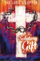 The Salutary Gift: Lent Meditations on the Lord's Supper Devotional
