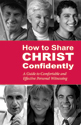 How to Share Christ Confidently (ebook Edition)