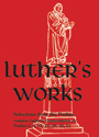 Luther's Works, Vol. 12: Selected Psalms I