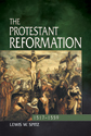 The Protestant Reformation: 1517-1559 (EPUB Edition)