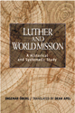 Luther and World Mission (ebook Edition)