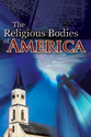The Religious Bodies of America (PB) (ebook Edition)