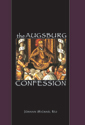 The Augsburg Confession (ebook Edition)